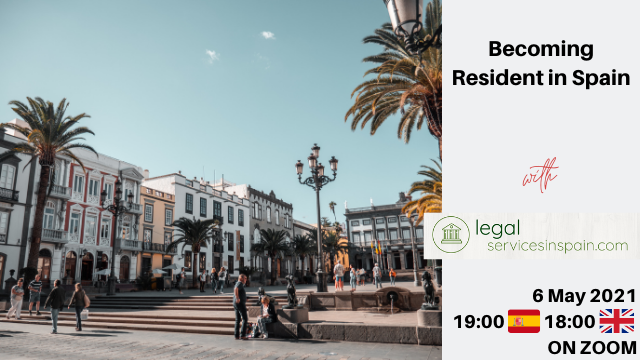 What do you need to become a resident in Spain?